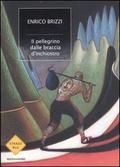 Cover of Il pellegrino dalle braccia d'inchiostro