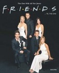 """Friends""...'Til the End"