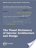 The visual dictionary of interior architecture and design /