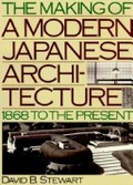 The making of a modern Japanese architecture:1868 to the present
