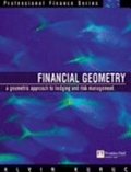 Financial geometry:geometric approach to hedging and risk management