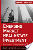 Emerging market real estate investment:investing in China, India, and Brazil