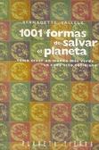 1001 formas de salvar el planeta