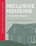 Inclusive housing : : a pattern book : design for diversity and equality