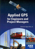 Applied GPS for engineers and project managers /