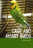 Complete Encyclopedia of Cage and Aviary Birds