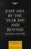East Asia by the year 2000 and beyond:shaping factors