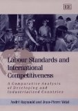 Labour standards and international competitiveness:a comparative analysis of developing and industrialized countries