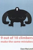 9 Out of 10 Climbers Make the Same Mistakes