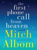 The first phone call from heaven /