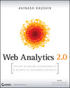 Web analytics 2.0:the art of online accountability & science of customer centricity