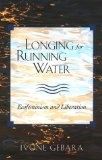 Longing for Running Water
