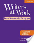 Writers at work : : from sentence to paragraph : teacher