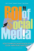 ROI of $ocial media : : how to improve the return on your social marketing investment