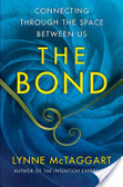 The bond : : how to fix your falling-down world