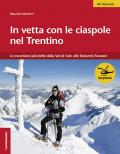 In vetta con le ciaspole nel Trentino.