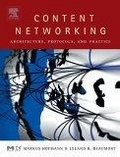 Content networking:architecture- protocols- and practice