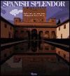 Spanish splendor:palaces- castles- and country houses