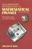 An elementary introduction to mathematical finance:options and other topics