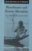 Microfinance and poverty alleviation:case studies from Asia and the Pacific