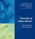 Principles of robot motion:theory- algorithms- and implementation