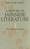 A History of Japanese Literature: The years of isolation