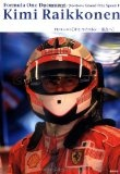 F1ドキュメントキミ・ライコネン...頂点へ