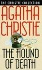 """""""The Hound of Death"""" and Other Stories"""