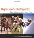 Digital sports photography:take winning shots every time
