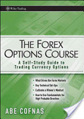 The Forex options course:a self-study guide to trading currency options
