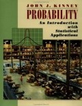 Probability:an introduction with statistical applications