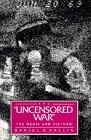 """The """"Uncensored War"""""""
