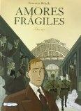 Amores frágiles #1