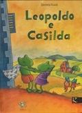 """LEOPOLDO E CASILDA"""