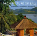 Architecture of Bali : : a sourcebook of traditional & modern forms