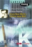 Aldous Huxley. Brave New World - Schöne neue Welt. In deutscher Sprache.
