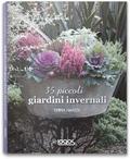 35 piccoli giardini invernali