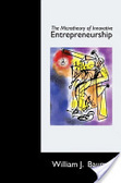 The microtheory of innovative entrepreneurship /