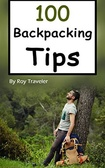 100 Backpacking Tips