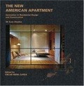 The new American apartment:innovations in residential design and construction : 30 case studies