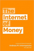 The Internet of Money, Volume 1