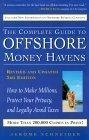 The complete guide to offshore money havens:how to make millions, protect your privacy, and legally avoid taxes