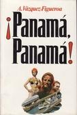 !Panamá, Panamá!