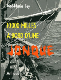 10 000 milles à bord d'une jonque