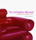 The inflatable moment:pneumatics and protest in 1968