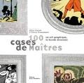 100 cases de Maîtres
