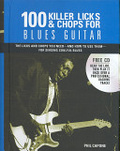 100 Killer Licks And Chops For Blues Guitar