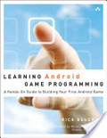 Learning android game programming : : a hands-on guide to building your first android game