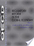 Regulatory reform in the global economy:Asian and Latin American perspectives