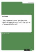 """""""Die schwarze Spinne"""" von Jeremias Gotthelf.  Interpretation mit Schwerpunkt """"Fremdenfeindlichkeit"""""""